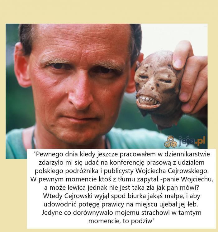 Wojciech Cejrowski - historia prawdziwa