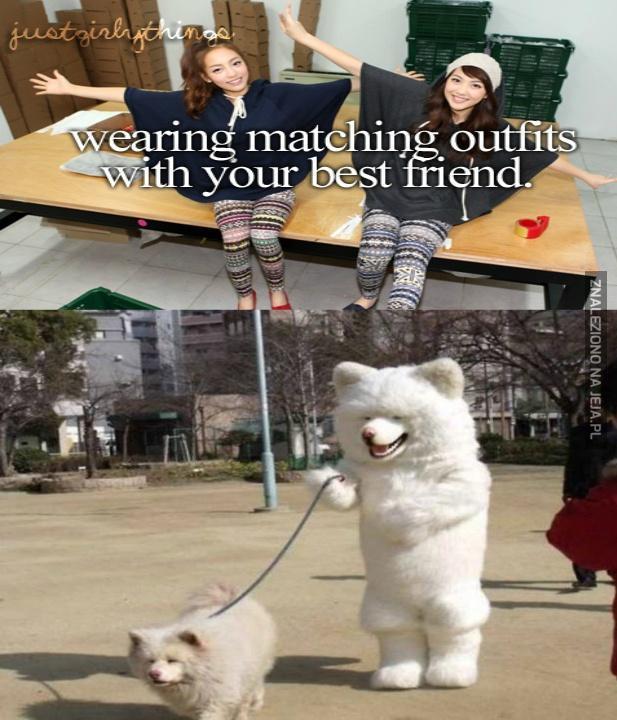 Gdy ubierasz się podobnie jak przyjaciel
