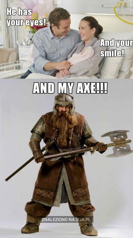 Och, Gimli...