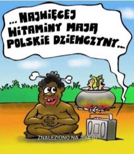 Najwięcej witaminy mają polskie dziewczyny...