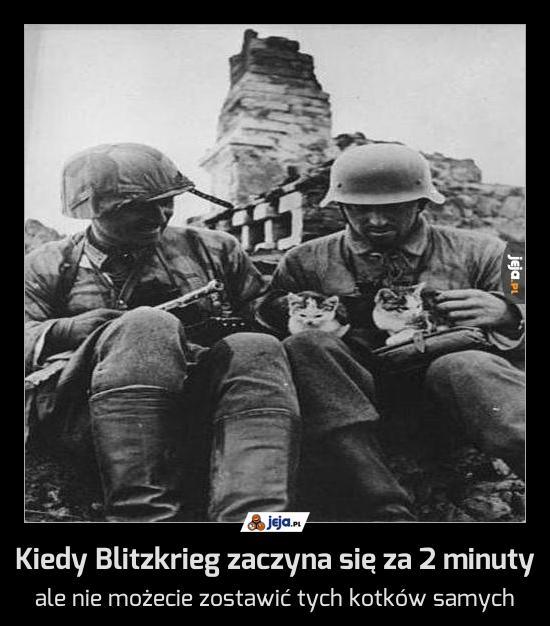 Kiedy Blitzkrieg zaczyna się za 2 minuty