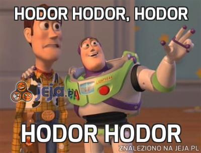 Hodor Hodor, hodor