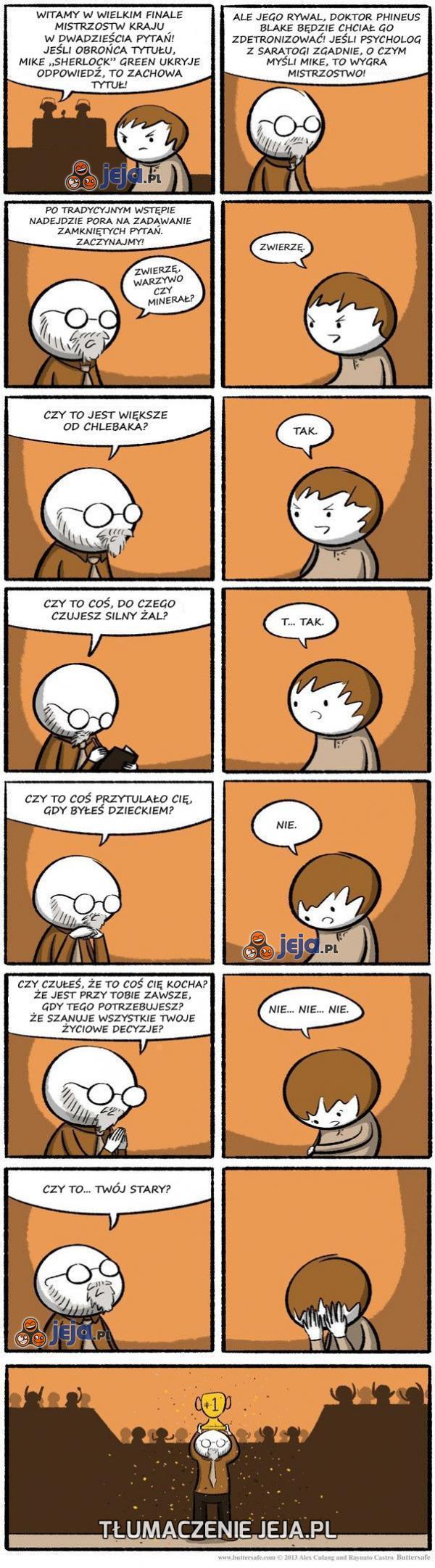 Psycholog nie potrzebuje 20 pytań
