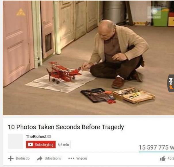 Top 10 zdjęć zrobionych na chwilę przed tragedią