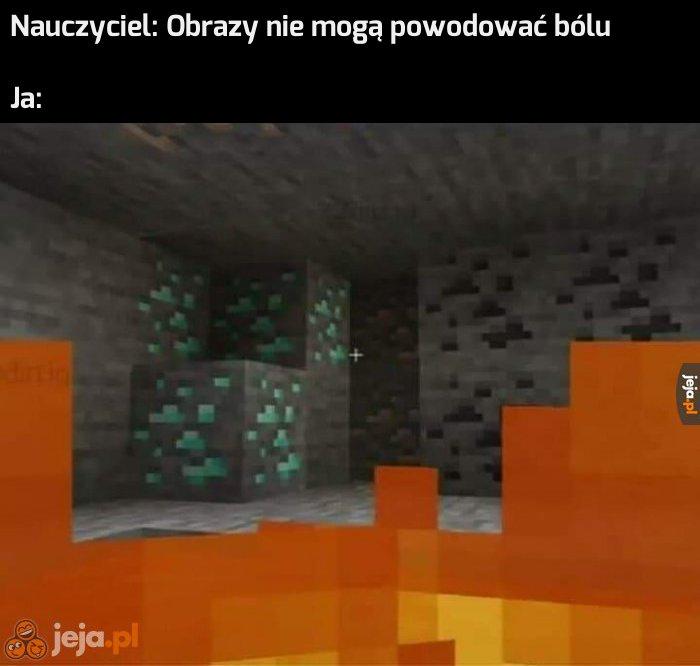Gracze Minecrafta znają ten ból