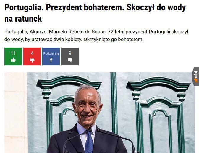 Prezydent, jakiego chciałby każdy kraj