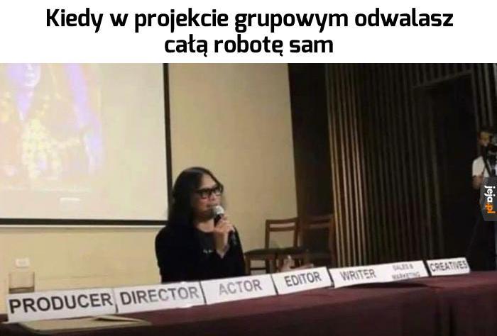 Przynajmniej masz pewność, że robota jest zrobiona dobrze