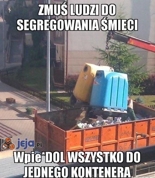 Zmuś ludzi do segregowania śmieci