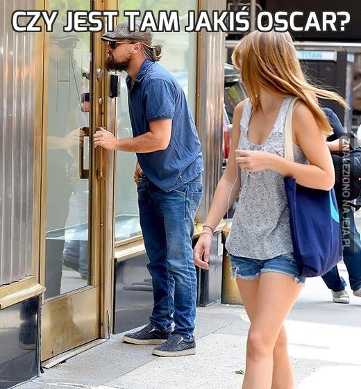 Czy jest tam jakiś Oscar?