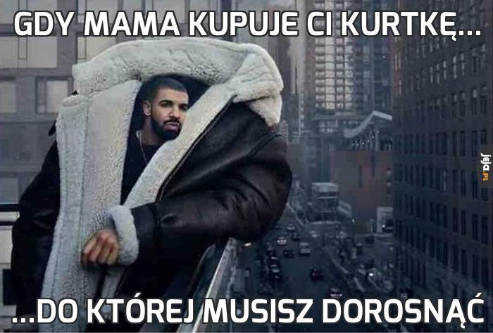 Gdy mama kupuje Ci kurtkę...