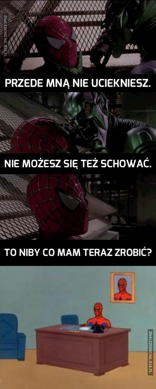 No i co Spiderman mógł niby zrobić?