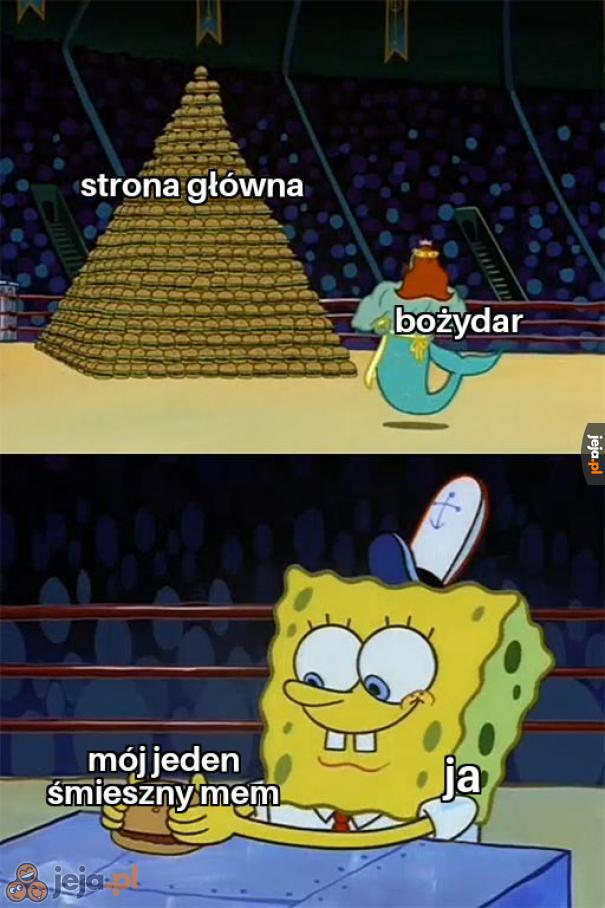 Do dziś pamiętam mojego pierwszego udanego mema