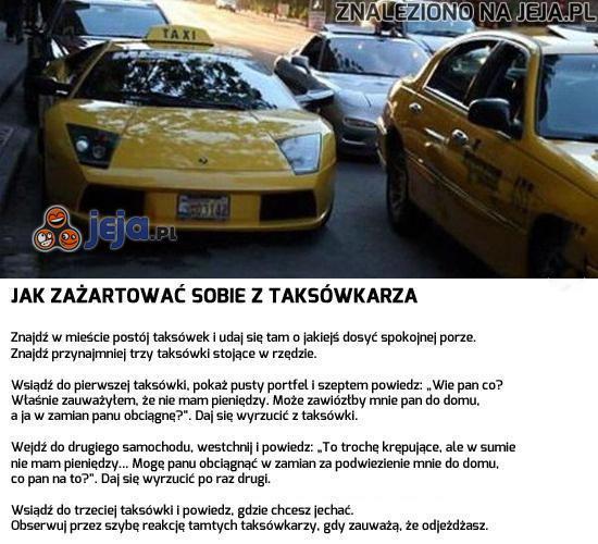 Jak pozbawić taksówkarza kolegów