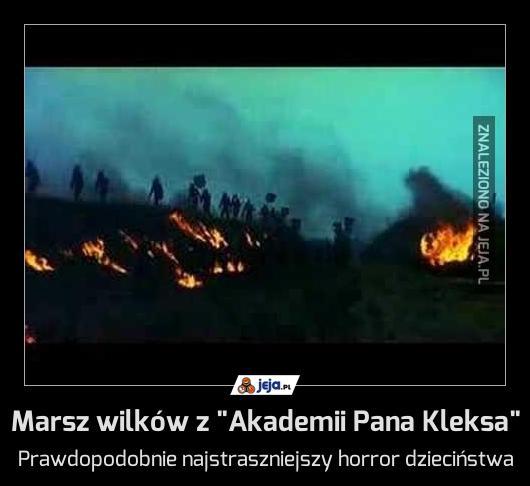 """Marsz wilków z """"Akademii Pana Kleksa"""""""