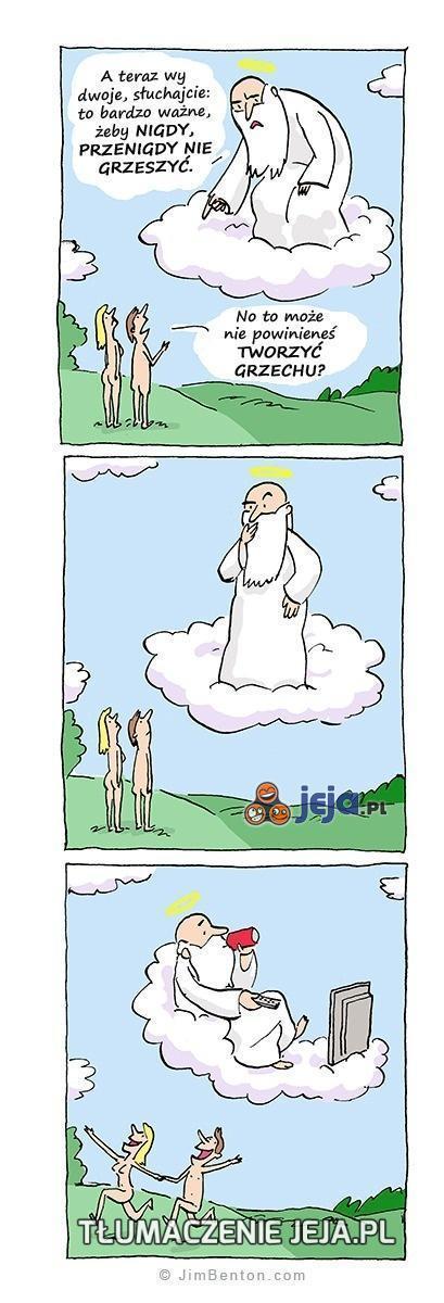 Nie grzeszyć, oj oj!