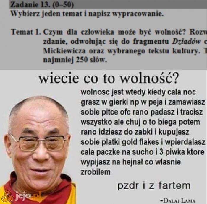 Dalajlama wie, co mówi