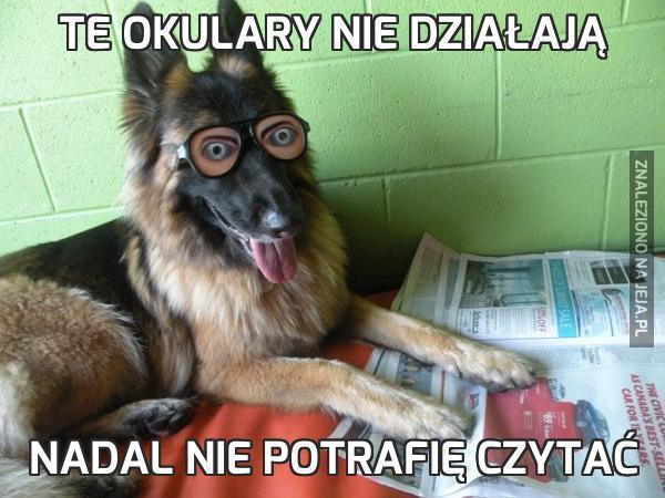 Te okulary nie działają