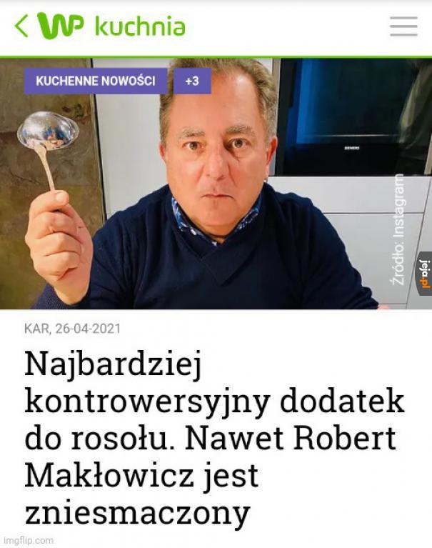 Nie róbcie tak, bo Makłowicz będzie zniesmaczony