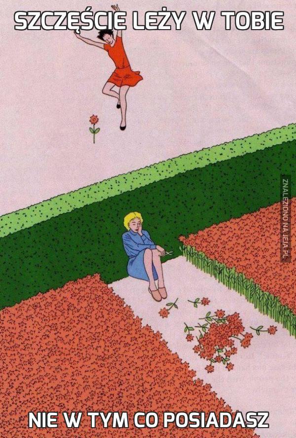 Szczęście leży w Tobie