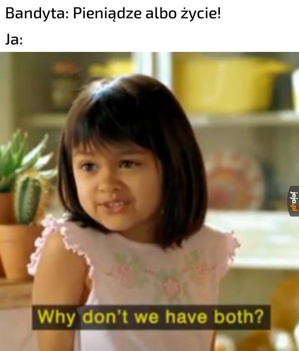 Bierz od razu obydwa