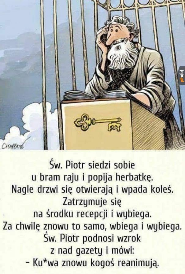 Święty Piotr ma przewalone