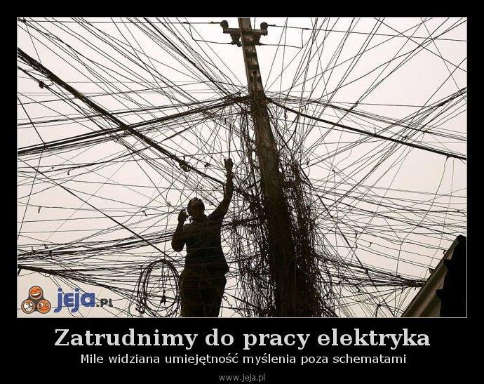 Zatrudnimy do pracy elektryka
