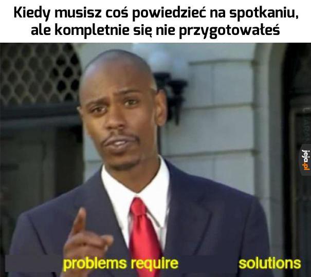 Potrzebujemy rozwiązań