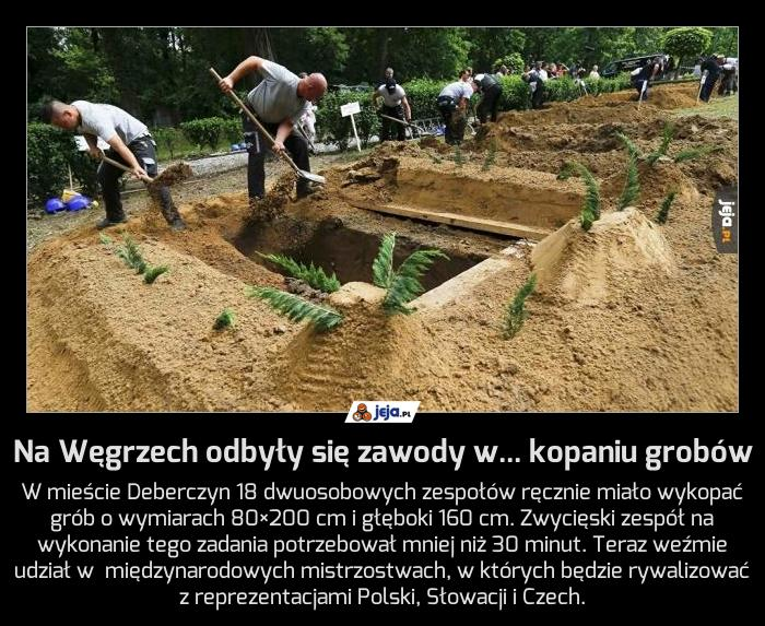 Na Węgrzech odbyły się zawody w... kopaniu grobów