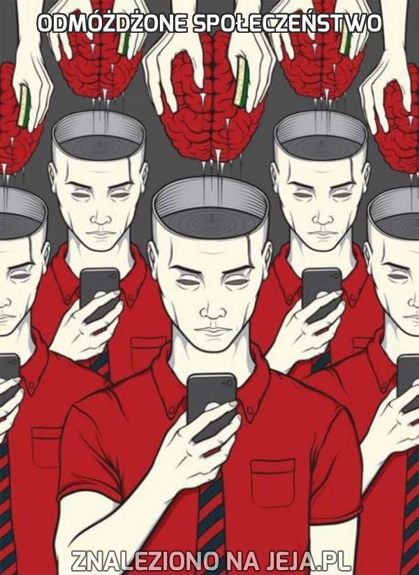 Odmóżdżone społeczeństwo
