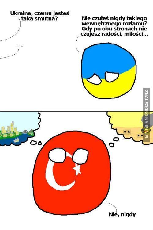 Ukraina, czemu jesteś taka smutna?