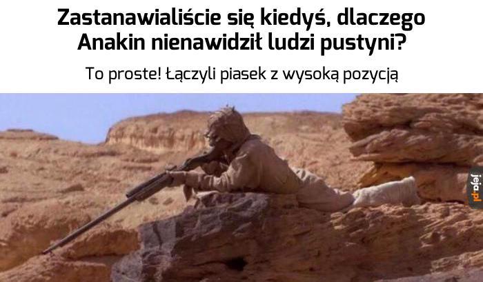 To koniec Anakin, mam piasek na swojej pozycji!
