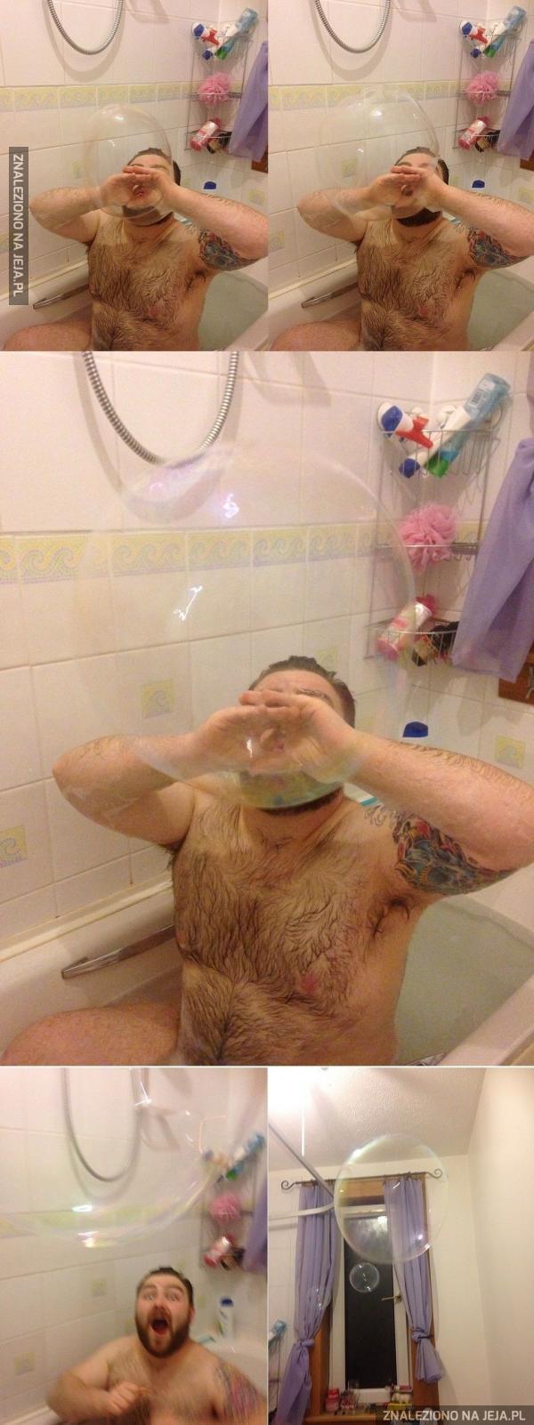 Wielka bańka w kąpieli