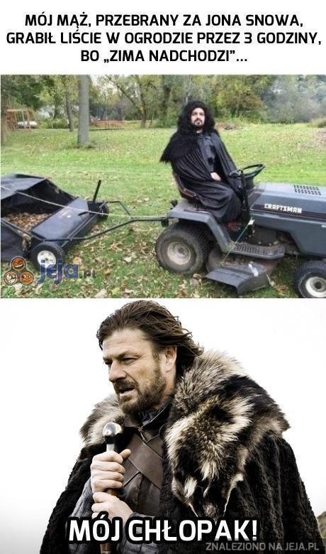 Zima nadchodzi i Jon to wie...