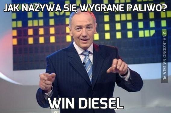 Jak nazywa się wygrane paliwo?