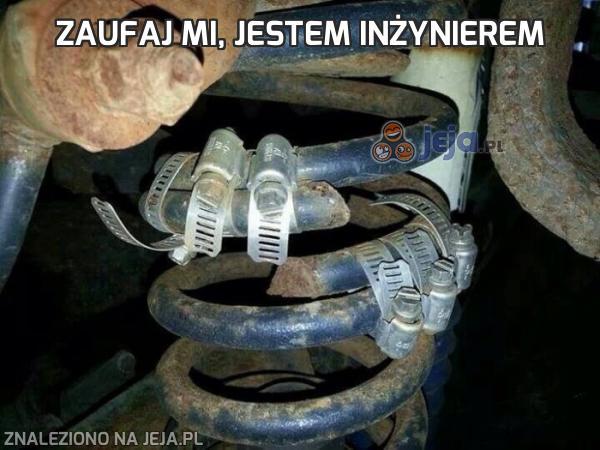 Zaufaj mi, jestem inżynierem