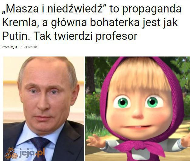 Nie wiedziałem, że Putin jest małą dziewczynką