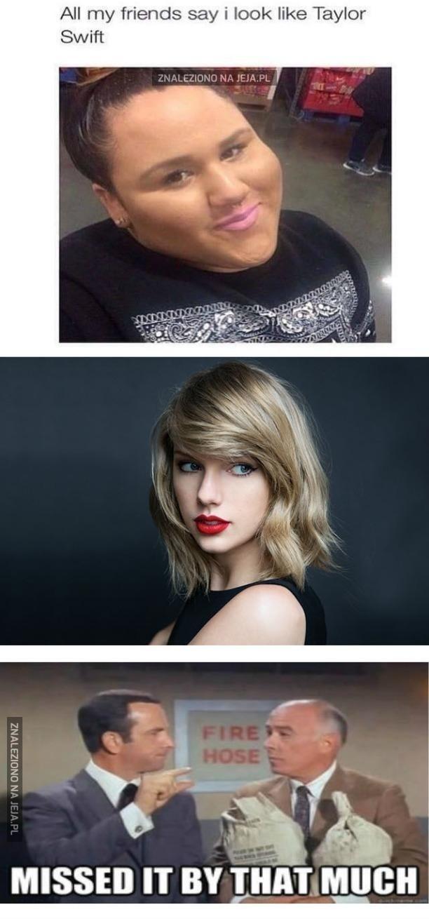 Prawie jak Taylor
