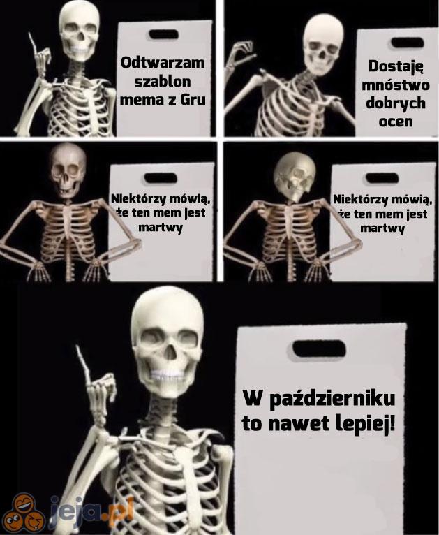 Martwe memy są teraz na czasie!