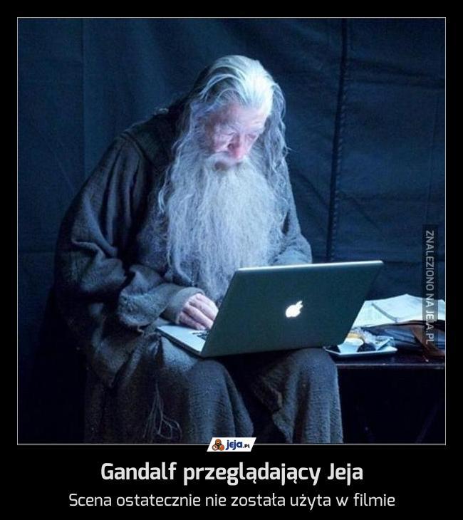 Gandalf przeglądający Jeja