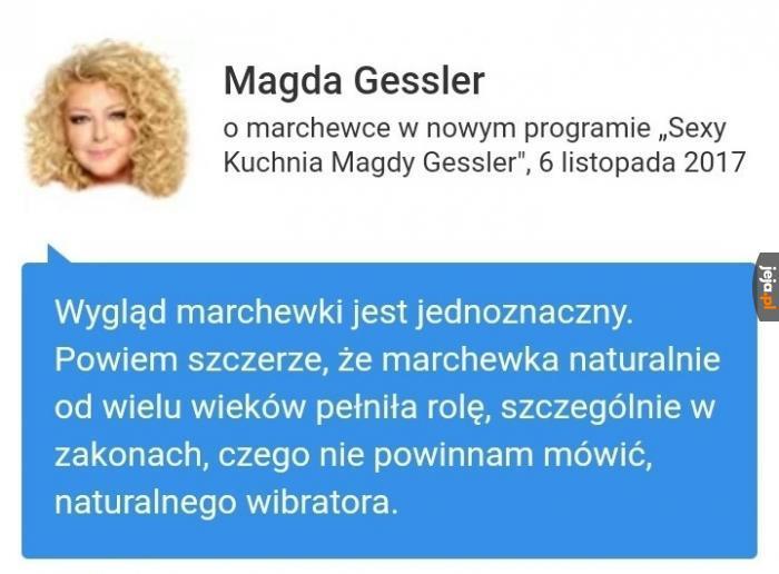 Magda Gessler bawi i uczy