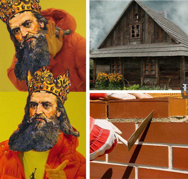 Zastał Polskę drewnianą ,a zostawił murowaną