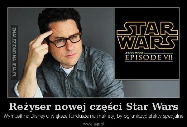 Reżyser nowej części Star Wars