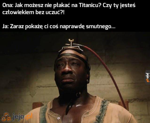 Tytanic?! Pff!