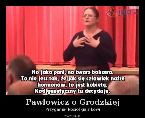 Pawłowicz o Grodzkiej