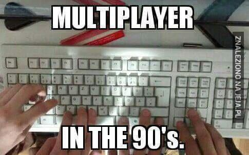 Multiplayer