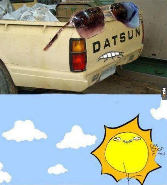 To słońce...
