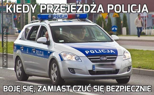 Kiedy przejeżdża policja