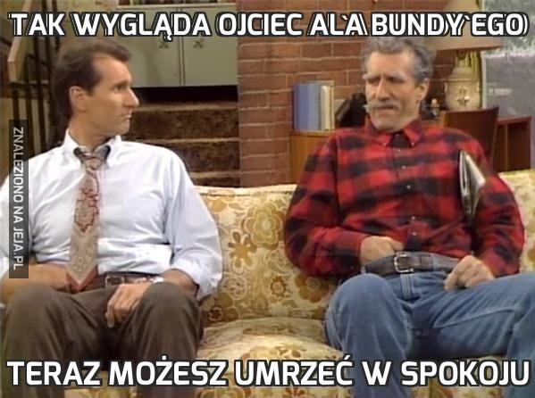 Tak wygląda ojciec Ala Bundy'ego