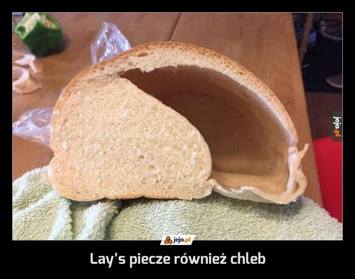 Lay's piecze również chleb