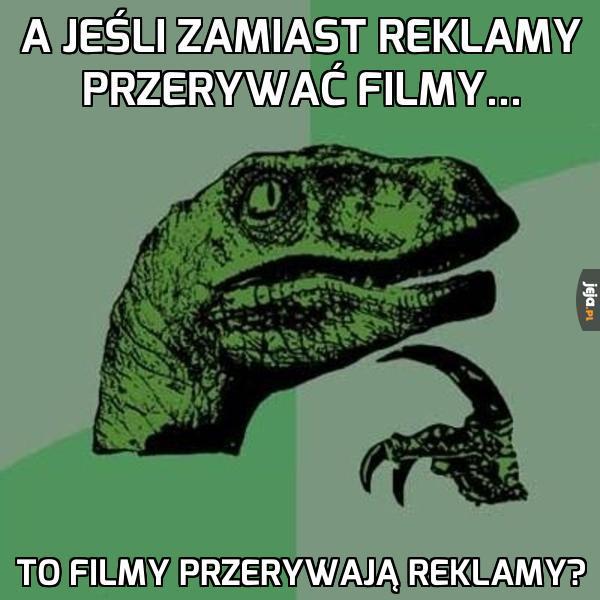 A jeśli to filmy?